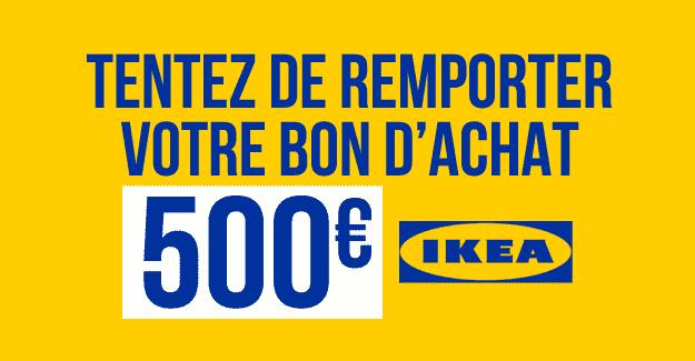 jeu concours ikea gratuit bon d 39 achat de 500 euro ikea. Black Bedroom Furniture Sets. Home Design Ideas