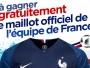 Gagner le maillot de l'équipe de France 2018
